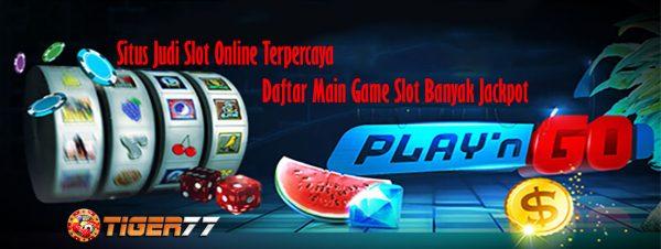 Situs Judi Slot Online | Daftar Main Game Slot Banyak Jackpot